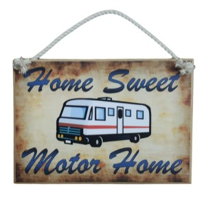 Country Printed Quality Wooden Sign MOTORHOME SWEET MOTOR HOME Plaque New