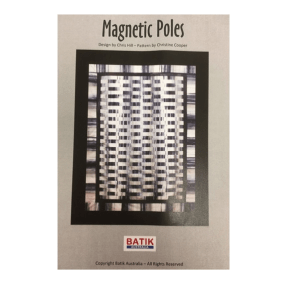 Quilting Sewing Quilt Pattern MAGNETIC POLES Patchwork Pattern Batiks New