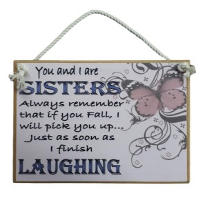 Country Printed Quality Wooden Sign SISTER LAUGHING Plaque New