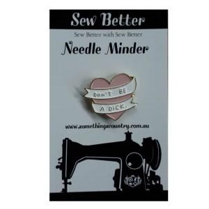 Sew Better Cross Stitch Needle Minder Keeper DON'T BE A D.CK