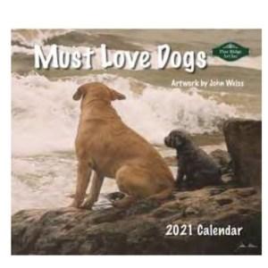 Pine Ridge 2021 Calendar MUST LOVE DOGS Calender Fits Lang Wall Frame
