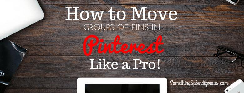 Move Pins Pinterest