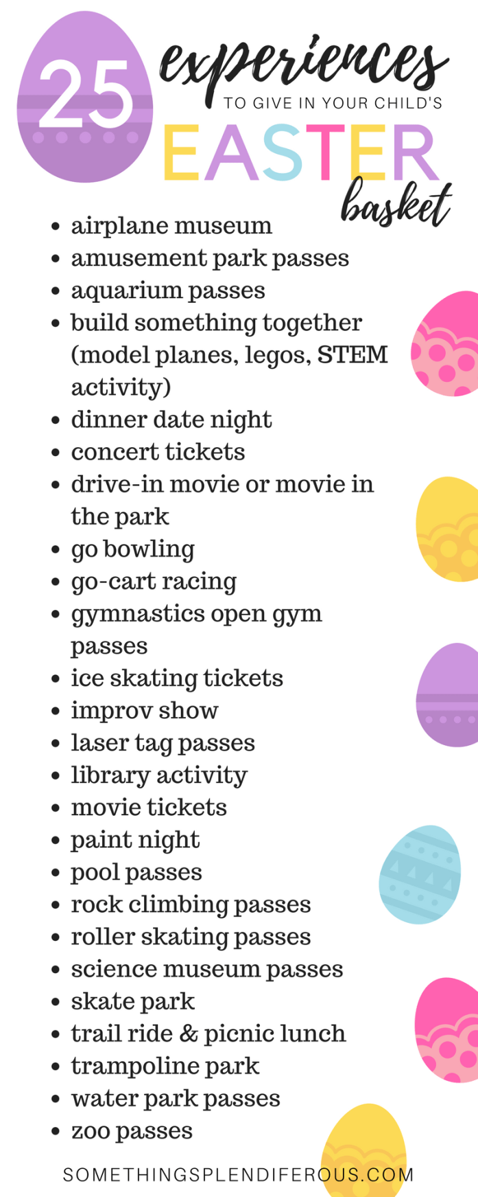 25 Experience to Give in Your Child's Easter Basket this year #easter #notcandy #nottoys