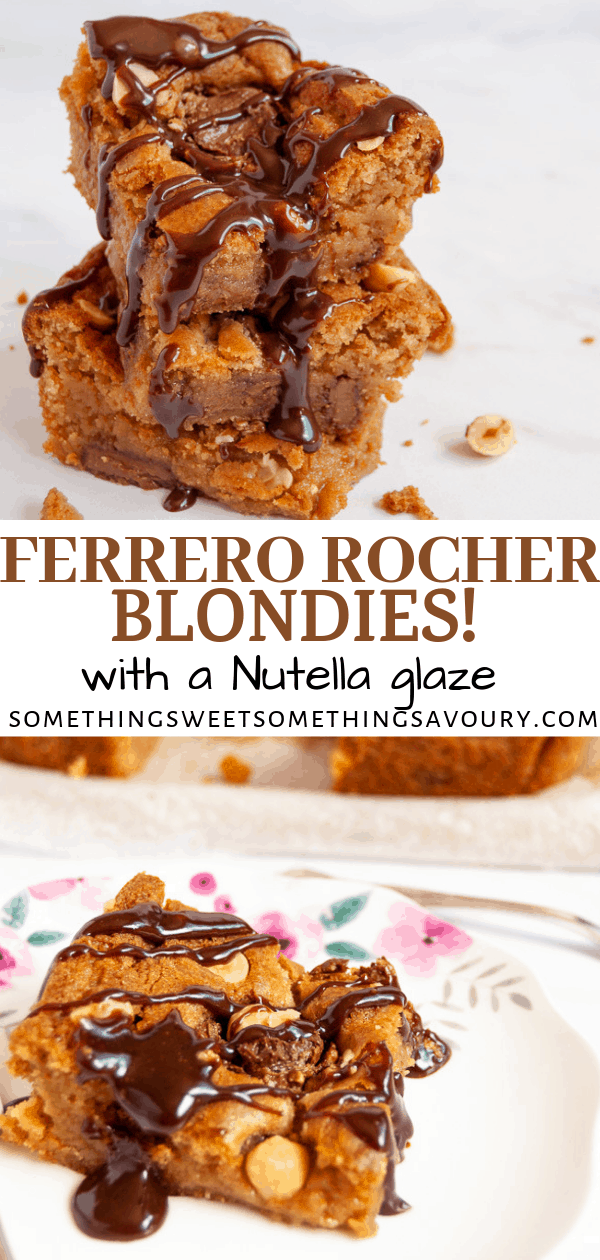 Do you like Ferrero Rocher Chocolates and Nutella? Who doesn't I hear you say? Well do I have the perfect recipe for you! Those Ferrero Rocher Blondies are simply irresistible! #ferrerorocherblondies #ferrerorocher #nutellablondiesrecipe