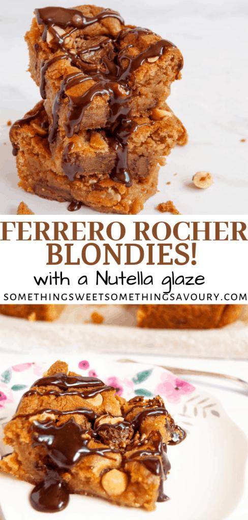 A pinterest pin of Ferrero Rocher Blondies