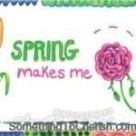 Spring makes me happy