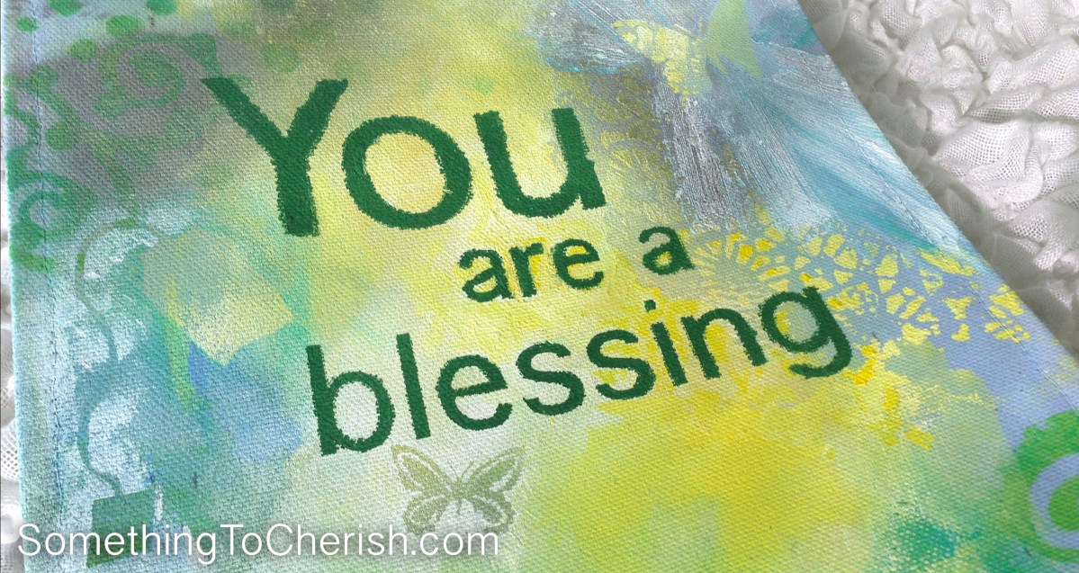 Banner of Hope: You are a blessing.