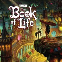 Book of Life Movie: Paul Sullivan, Art Director Presentation