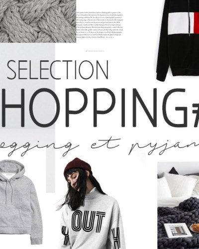 Sélection shopping #9 jogging et pyjama