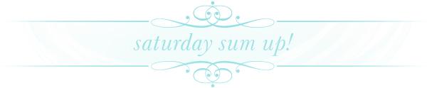Something Turquoise - Saturday Sum-up!