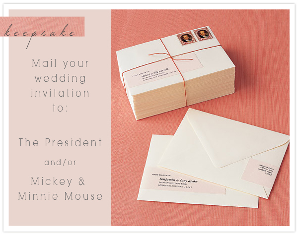 keepsake | mailing your wedding invitations to The President and ...