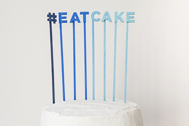 DIY cake topper sayings #eatcake