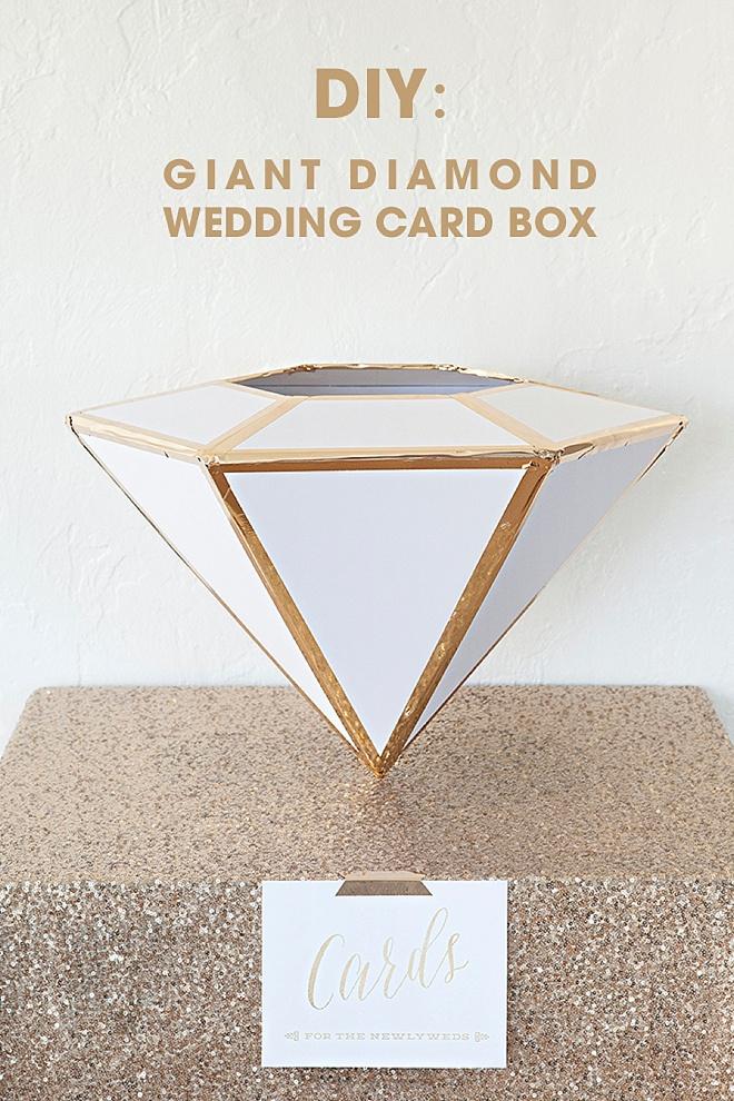 DIY Giant Diamond Card Box For Weddings