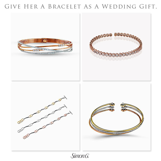 Give her the gift of fine jewelry for your wedding present, like these bracelets from Simon G.