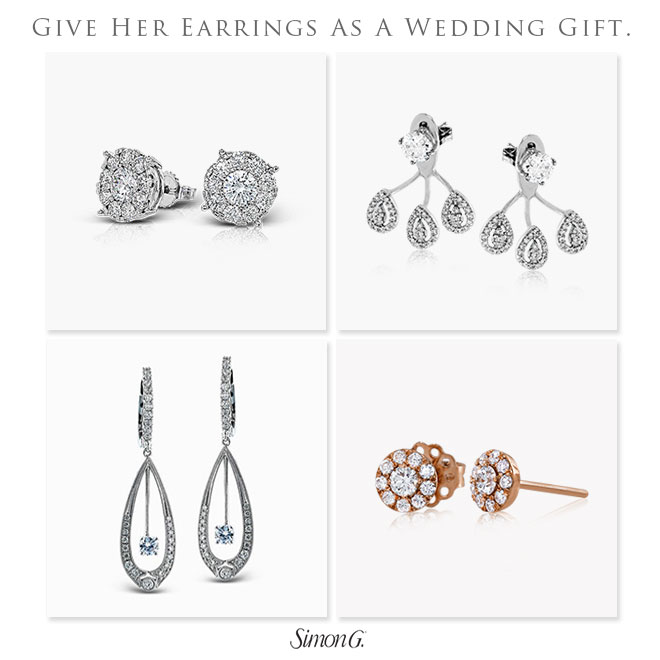 Give her the gift of fine jewelry for your wedding present, like these earrings from Simon G.