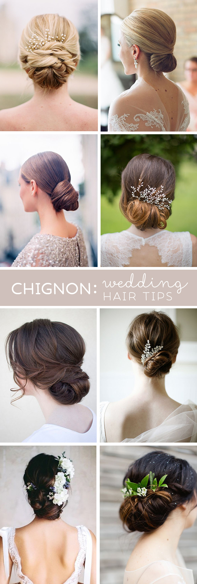 Awesome Tips From A Wedding Hair Professional About Wearing Chignon Or Low Bun For Your