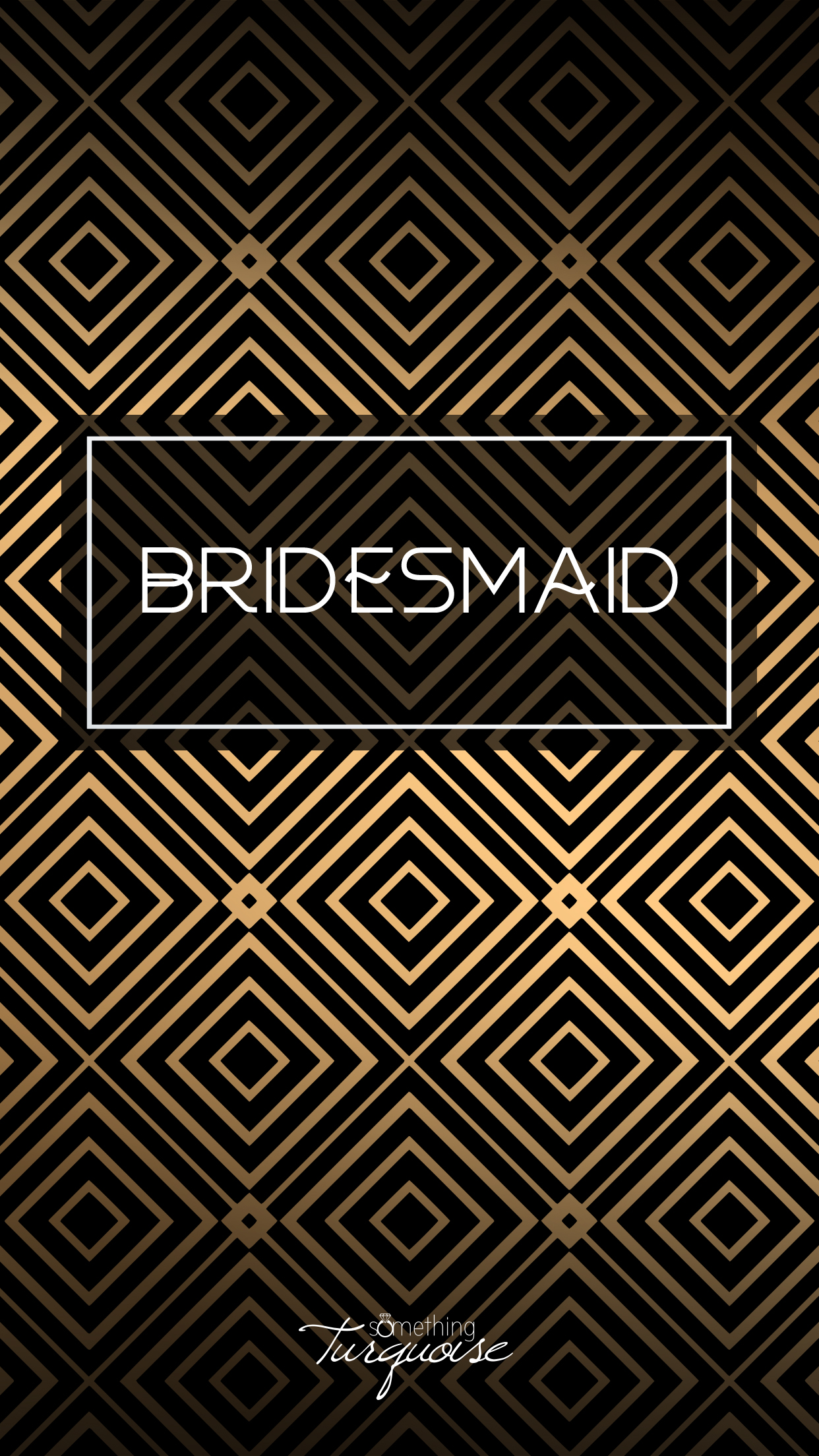 Check out this gorgeous BRIDESMAID iPhone wallpaper, it's free!