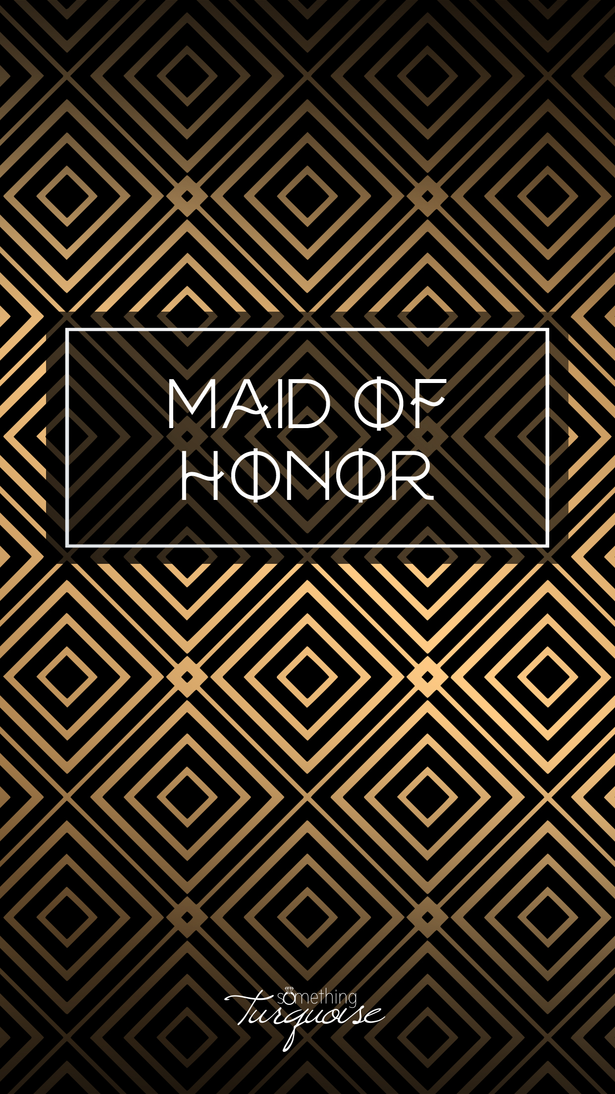 Check out this gorgeous MAID OF HONOR iPhone wallpaper, it's free!