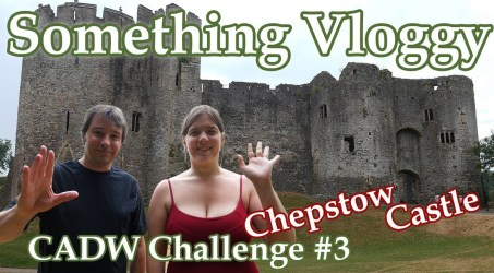 Chepstow Castle, One of a Kind? – CADW Challenge #3- CADW Challenge #3