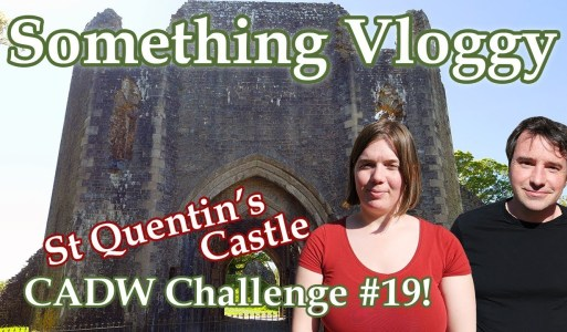 St  Quentin's Castle- Unfinished, Abandoned, and Left To Ruin -CADW Challenge #19