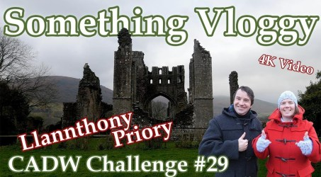 Llannthony Priory- The Augustinian Priory in The Vale of Ewyas- CADW Challenge #29