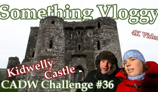 Kidwelly Castle – A Cracking Castle Named After A Child's Boot – CADW Challenge #36