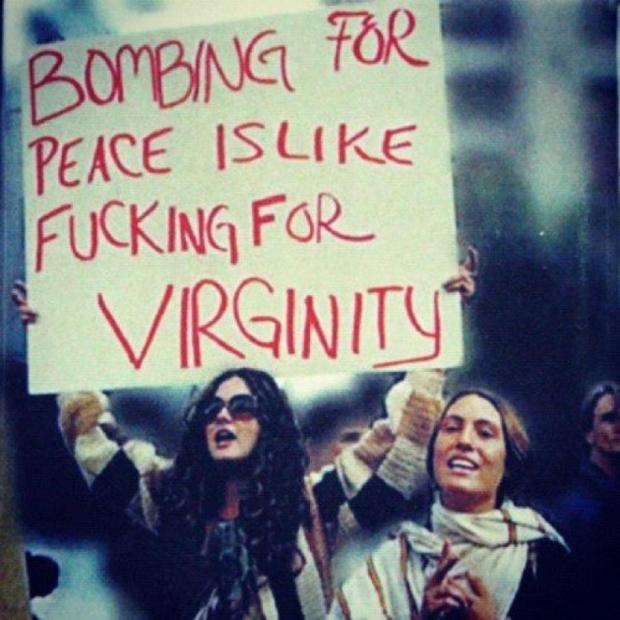 bombing-for-peace-is-like-fucking-for-virginity