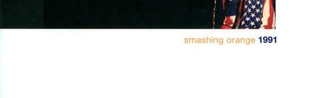 Smashing Orange: 1991 (Elephant Stone Records, 2005)