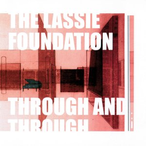 The Lassie Foundation Through and Through