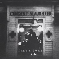 Frank Lenz Conquest Slaughter