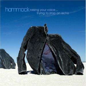 Hammock Raising Your Voice... Trying to Stop an Echo