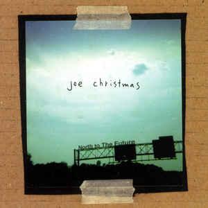 Joe Christmas North to the Future