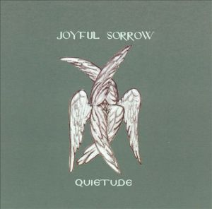Joyful Sorrow Quietude