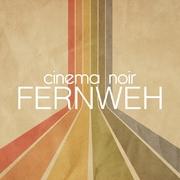cinemanoir-fernweh