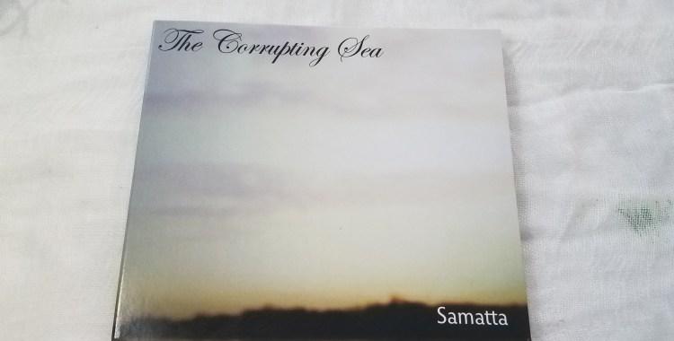 SOMEWHERECOLD RECORDS PRE-ORDER: The Corrupting Sea: Samatta