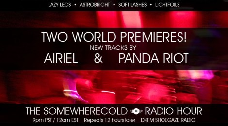 The Somewherecold Radio Hour Episode #2: Chicago Themed - Airiel and Panda Riot World Premieres!