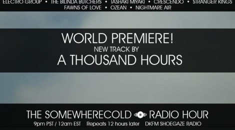 STREAMING: The Somewherecold Radio Hour Episode #6 - California Part I