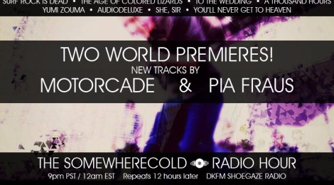 NOW STREAMING! The Somewherecold Radio Hour Episode #12