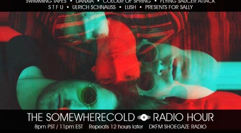 NOW STREAMING: The Somewherecold Radio Hour Episode #14 - The UK Part 2