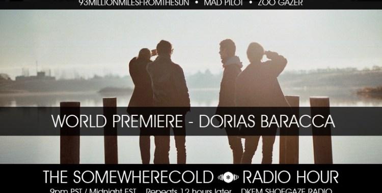 NOW STREAMING: The Somewherecold Radio Hour #23 - Dorias Baracca World Premiere