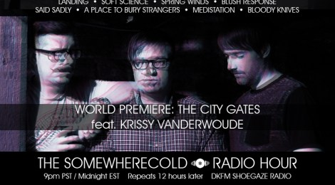 NOW STREAMING: The Somewherecold Radio Hour #24 - The City Gates World Premiere