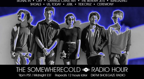 NOW STREAMING! The Somewherecold Radio Hour #27