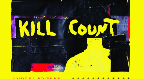 FOR IMMEDIATE PRE-ORDER - Anders Brørby: Kill Count (Somewherecold Records, 2019)