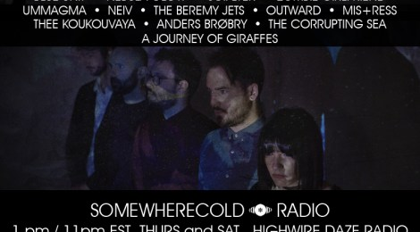 THIS THUR & SAT: The Somewherecold Radio Hour #41