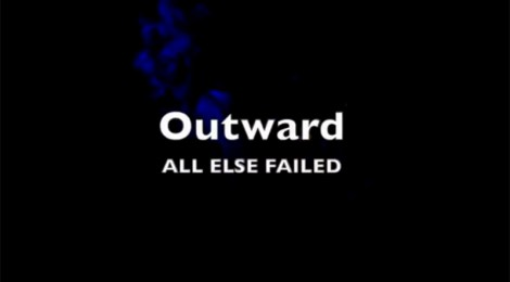 COMING DECEMBER 2019! Outward: All Else Failed (Somewherecold, 2019)