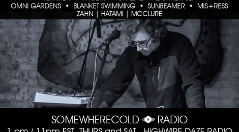 THURS AND SAT: The Somewherecold Radio Hour #43