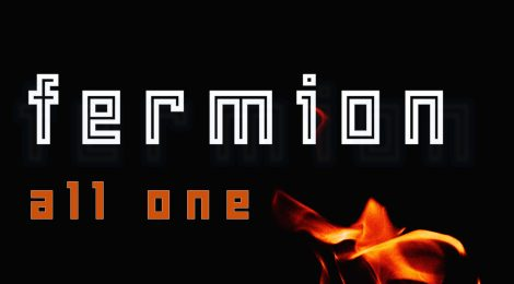 """Fermion's New Single """"All One"""" Is Out Today!"""
