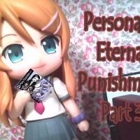 Megaten Monday Persona 2 Eternal Punishment Part 3