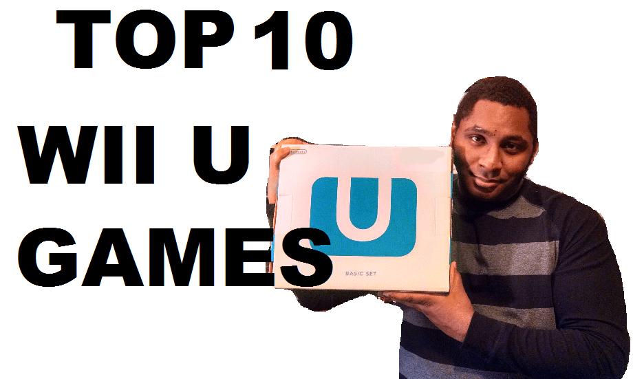 Top Ten Wii U Games – 100th POST!!!