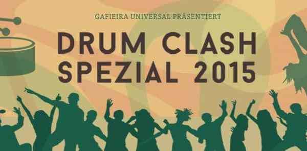 Gafieira Universal - Drum Clash Spezial 2015